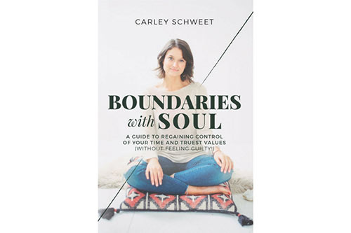 boundaries with soul by carley schweet
