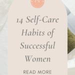 Successful women self-care habits