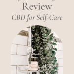 My cbd and self-care review