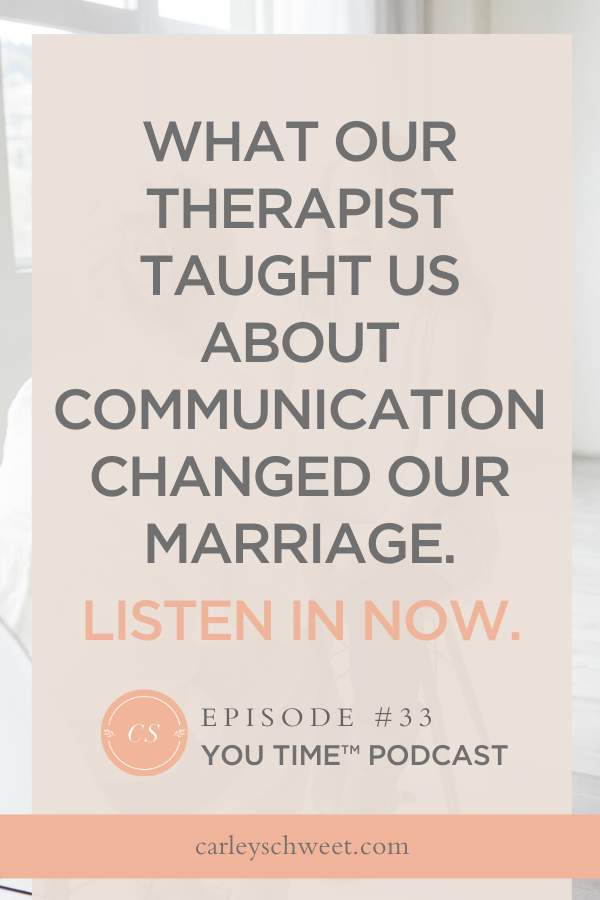 What our therapist taught us about communication