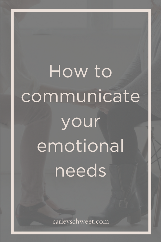 How to communicate your emotional needs