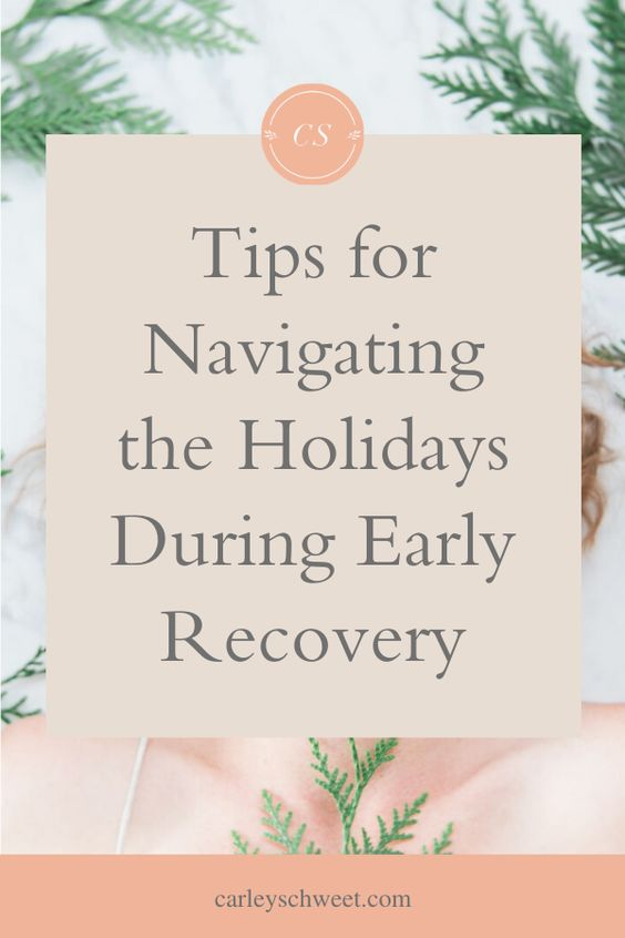 Early Recovery Tips