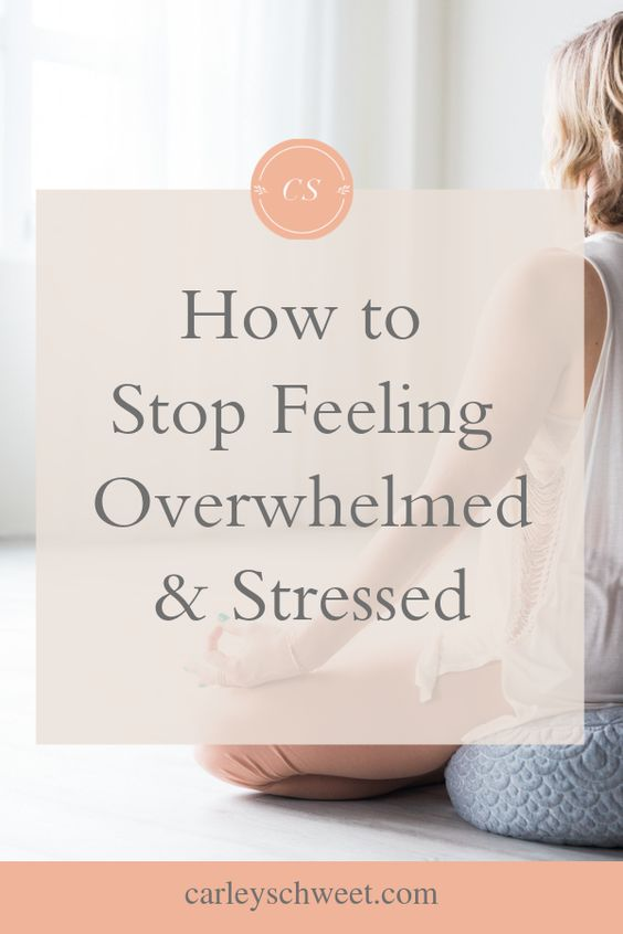 Stress and overwhelm