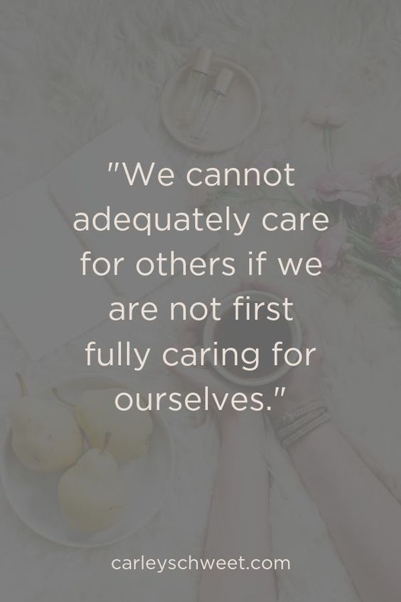 fully care for yourself first