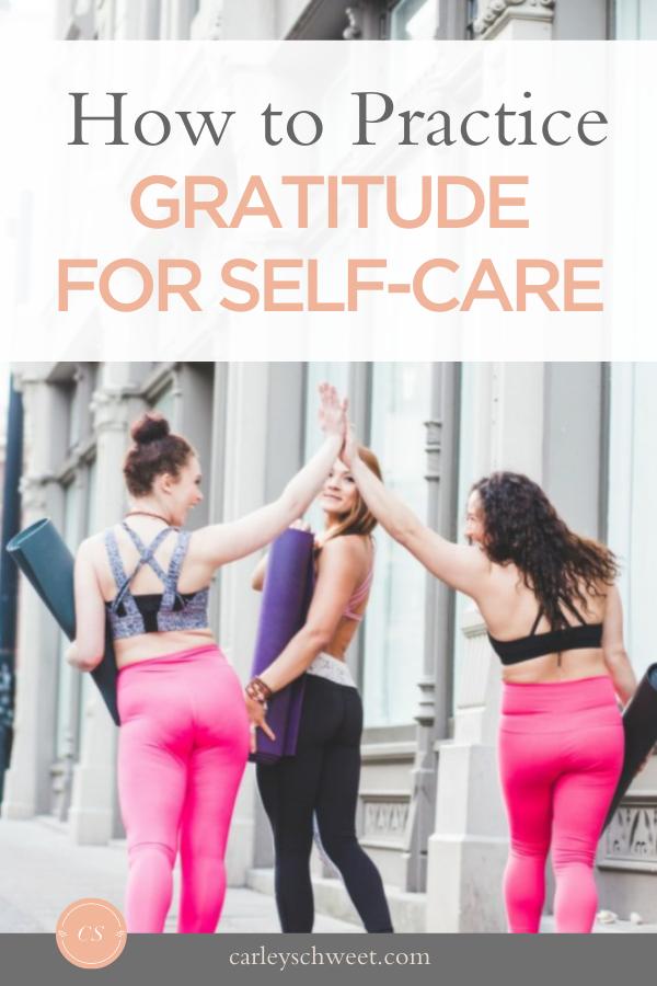 Gratitude for self-care