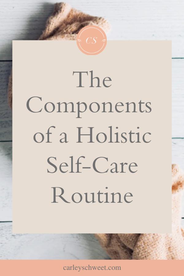 Holistic self care