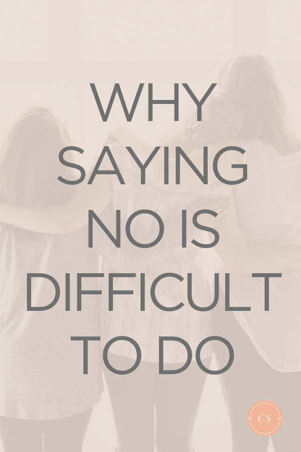 Why saying no is hard to do
