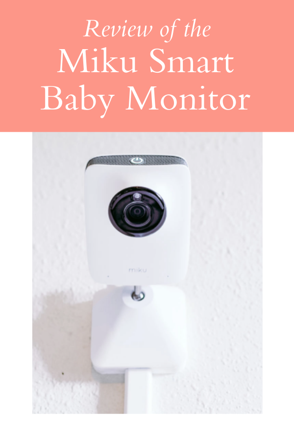 My honest review of the Miku Smart Baby Monitor