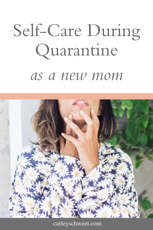 Self-care in quarantine