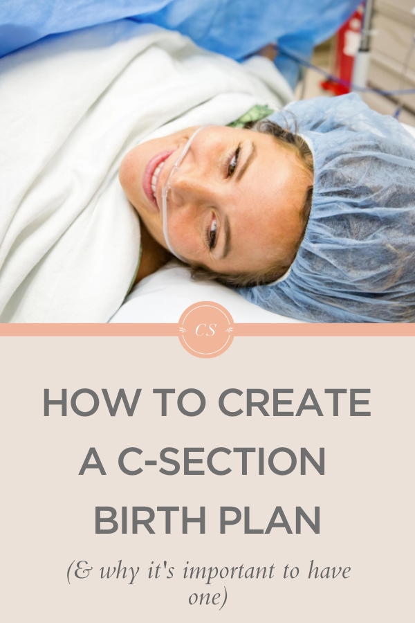 C-section birth plan and why you need one