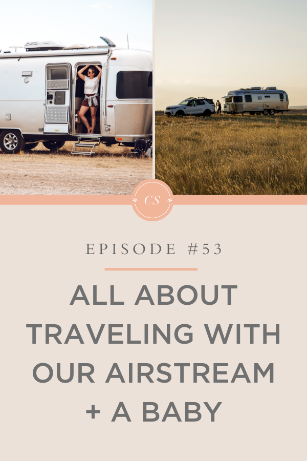 Traveling in our airstream