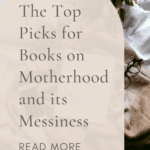Motherhood and its messiness books