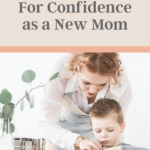 Confidence as a new mom