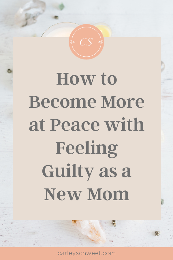 Stop feeling guilty as a new mom