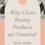 Clean beauty items