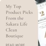 My Sakara product picks